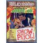 Dvd Hélio Ziskind E A Turma Do Cocoricó - Show No Paiol ! -