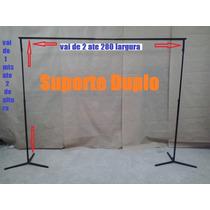 Suporte Para Painel De Festa,banner,cortina, Duplo