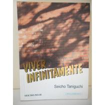 Livro Viver Infinitamente Seicho Taniguchi 1995 Seicho No Ie