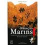 Livro Operação Marins - Edição Revista E Atualizada Original