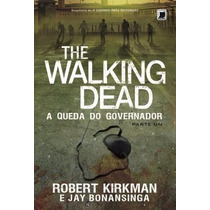 Livro The Walking Dead - A Queda Do Governador- Parte 1