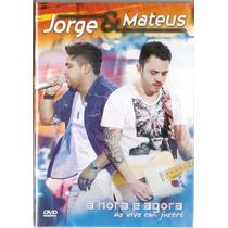 Dvd Jorge E Mateus - A Hora É Agora Ao Vivo Em Jurerê - Novo