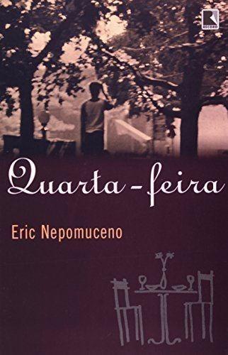 Livro Quarta feira Eric Nepomuceno