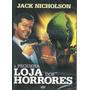 Dvd - A Pequena Loja Dos Horrores ¿jack Nicholson