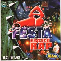Cd Festa Espaço Rap *ao Vivo
