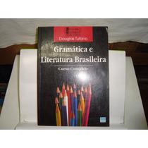 Livro - Gramática E Literatura Brasileira - L. Professor