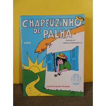 Livro Chapeuzinho De Palha José Fernando Miranda - Piazito