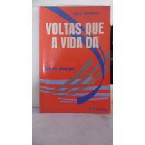 Livro - Voltas Que A Vida Dá - Zibia M Gasparetto