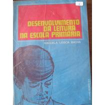 Livro: Desenvolvimento Da Leitura Na Escola Primária