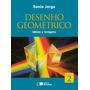 Desenho Geométrico - Ideias E Imagens - Vol. 2 -