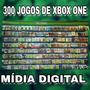 Pacote Com 300 Jogos De Xbox One Digital Original   Brinde