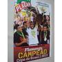 Revista Poster Flamengo Campeão Copa Do Brasil 2013 Placar
