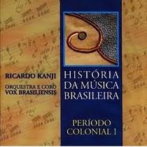 Cd História Da Música Brasileira Periodo Colonial I