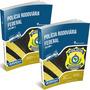 Apostila Policia Rodoviária Federal V1 439pag V2 497pag