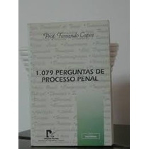 Livro 1079 Perguntas De Processo Penal Prof. Fernando Capez
