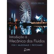 Introdução À Mecânica Dos Fluídos - 8ª Ed. 2014