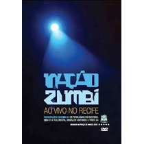Dvd - Nação Zumbi Ao Vivo No Recife