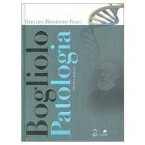 Livro Bogliolo Patologia - Geraldo Brasileiro Filho