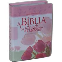 A Bíblia Da Mulher Leitura, Devocional, Estudo Largospel.com