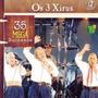 Os 3 Xírus - 35 Mega Sucessos - Duplo - Cd - Frete Grátis