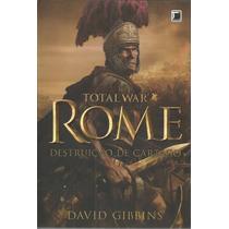 Livro Total War Rome Destruicao De Cartago Record Bonellihq