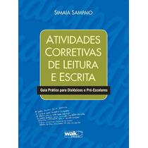 Atividades Corretivas De Leitura E Escrita - Wak