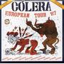 Cd - Cólera - European Tour 87 - Digypack E Lacrado