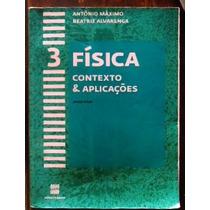 Física Contexto & Aplicações Volume 3 Terceiro Ano E.m.