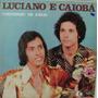 Lp Luciano E Caiobá - Confissão De Amor - 1980 - Mourão Da P