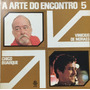 A Arte Do Encontro 5 - Vinícius De Moraes - Chico Buarque