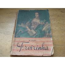 Biblioteca Das Moças - Freirinha - M. Delly - Vol 61