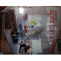 Revista Viver Em Apartamento Nº 01 Casa Cláudia Especial