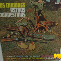 Os Maiores Astros Nordestinos 1980 Lp Zé Piatã Zé Gonzaga
