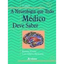 A Neurologia Que Todo Médico Deve Saber - Nitrini - 2ªed Pdf