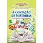 Contaçao De Historias, A