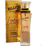 Billion Woman Love Paris Elysees Perfume Feminino De 100 Ml