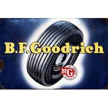 Placas Decorativas Pneu B F Goodrich Tires Propaganda Antiga