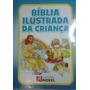 Bíblia Ilustrada Da Criança Dou Desconto