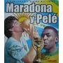 Álbum De Figurinhas Digitalizado Maradona E Pelé