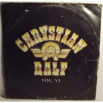 Lp / Vinil Sertanejo: Chrystian & Ralf - Vol.6 - 1988