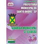 Apostila Guarda Municipal Prefeitura De Santo Andr�