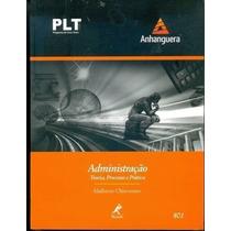 Administração: Teoria, Processo E Prática - Plt 801