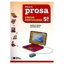 Livro Língua Portuguesa Projeto Prosa 5