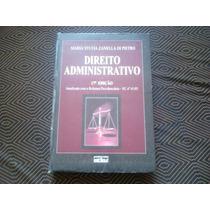 Livro Direito Administrativo -maria Sylvia Zanella Di Pietro