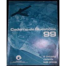 Caderno De Questóes Unicamp Comenta Provas Vestibular 1999