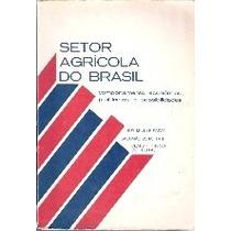 Setor Agrícola Do Brasil Ruy Miller Paiva