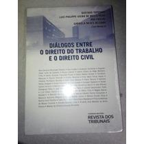 Diálogos Entre O Direito Do Trabalho Eo Direito Civil