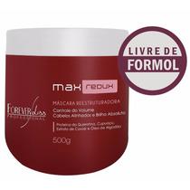 Forever Liss Max Redux 500g + Bo-tox Argan Oil 1kg + Brinde