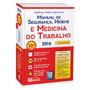 Manual De Segurança, Higiene E Medicina Trabalho Atualizado!