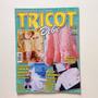Revista Tricot Bebê Mantas Casaquinhos Macacões Gorros N°53